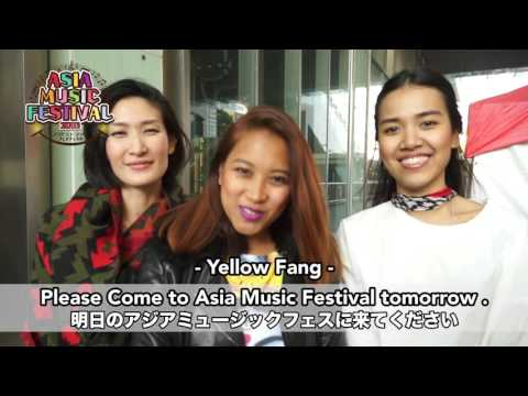 【Yellow Fang】Message video Asia Music Festival 2016