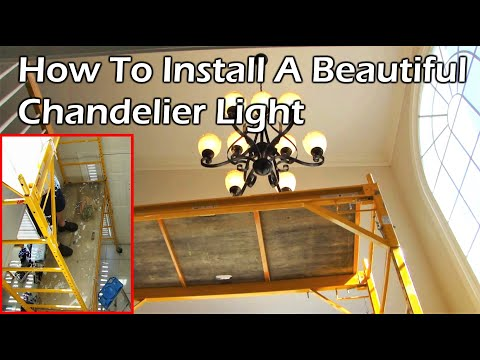 Installing A 9 Light Chandelier In The Foyer Youtube