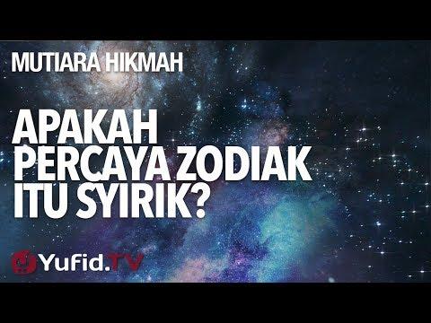 Apakah Percaya Zodiak Itu Syirik? - Ustadz Abu Yahya Badru Salam, Lc. - Mutiara Hikmah Yufid.TV.
