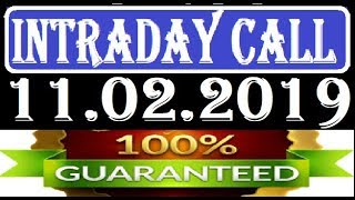IntraDay Top 3 Jackpot Call 11.02.2019  || today stock || intraday || best stock for 2018