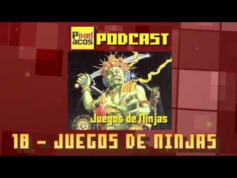 Pixelacos Podcast – Programa 18 – Juegos de Ninjas