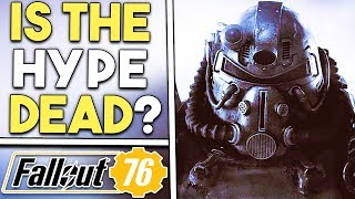 Fallout 76 - IS The Hype DEAD?