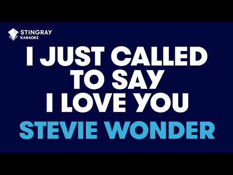 I Just Called To Say I Love You in the Style of