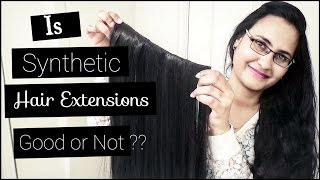 Is Synthetic Hair Extensions Good?? | Cheap & Affordable