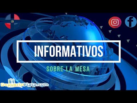 """informativos """"Sobre la Mesa"""", edición Puerto Plata, El Bronx, Manhattan y Hato Mayor"""