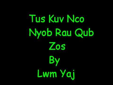 Lwm Yaj-Tus Kuv Nco Nyob Rau Qub Zos.wmv