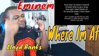 Lloyd Banks feat Eminem - Where I'm At | Reaction