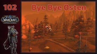Bye Bye Osten🌟World of Warcraft🌟#102