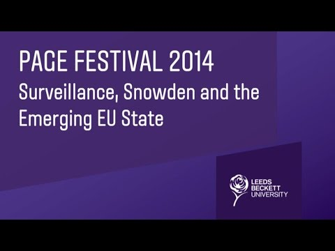 PAGE Festival 2014: Surveillance,Snowden and the Emerging EU State