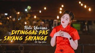 Download lagu Nella Kharisma - Ditinggal Pas Sayang Sayange []