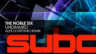 The Noble Six - Undimmed (Alex Di Stefano Remix)