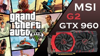 GTA 5 PC Gameplay with GeForce GTX 960