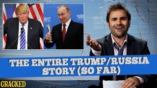 The Entire President Donald Trump/Russia Story (So Far) - SOME NEWS