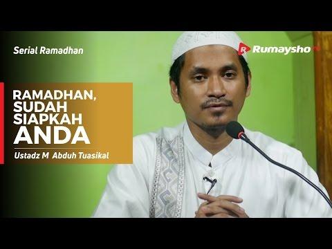 Serial Ramadhan : Ramadhan, Sudah Siapkah Anda?