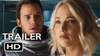Passengers Official Trailer #1 (2016) Jennifer Lawrence, Chris Pratt Sci-Fi Movie HD