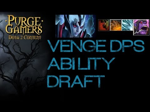 Dota 2 Ability Draft w/ Purge - Venge DPS