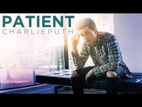[Vietsub] Patient - Charlie Puth