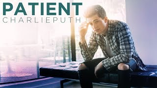 Download Lagu [Vietsub] Patient - Charlie Puth Gratis STAFABAND
