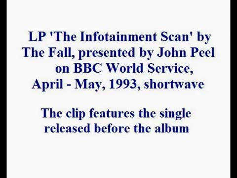 The Fall - The Infotainment Scan LP, presented by John Peel