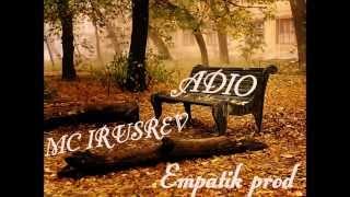 Mc Irusrev - ADIO
