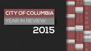 City of Columbia Year in Review 2015