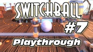 Switchball Playthrough (Part 7)