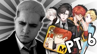 You Asked For This... | Mystic Messenger PT 6