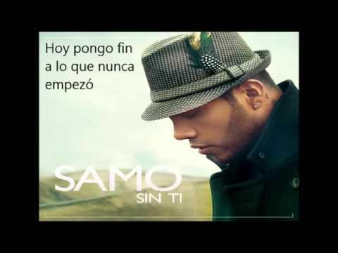 Sin Ti - Samo ex Camila (Letra) ahora como Solista. NUEVO 2013