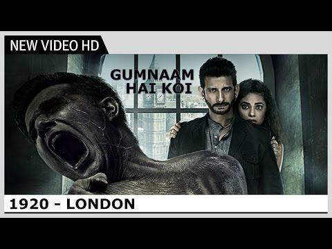 1920 London - Gumnaam Hai Koi (Video) Song   Jubin Nautiyal, Antara Mitra   Kaushik & Akash