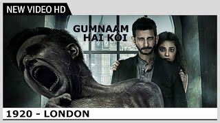 1920 London - Gumnaam Hai Koi (Video) Song | Jubin Nautiyal, Antara Mitra | Kaushik & Akash