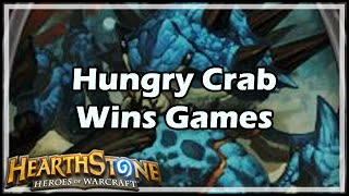 [Hearthstone] Hungry Crab Wins Games