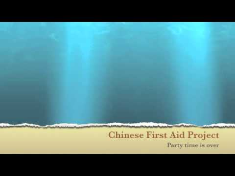 Chinese First Aid Project - Party time is over