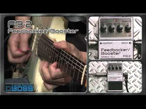 FB-2 Feedbacker/Booster [BOSS Sound Check]
