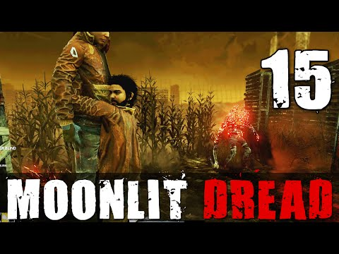 [15] Moonlit Dread (Dead by Daylight w/ GaLm and friends)