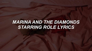 starring role // marina and the diamonds lyrics