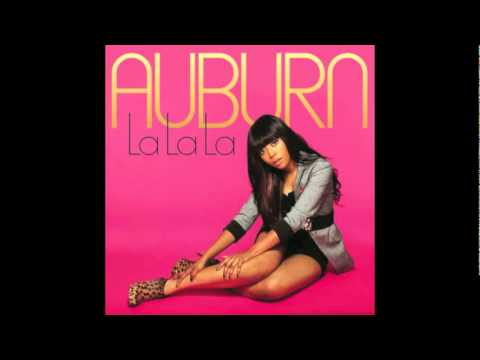 Auburn LA LA LA ft Justin Vortex Produced JR Rotem