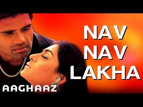 Nav Nav Lakha - Aaghaaz | Sunil Shetty & Namrata Shirodkar |...