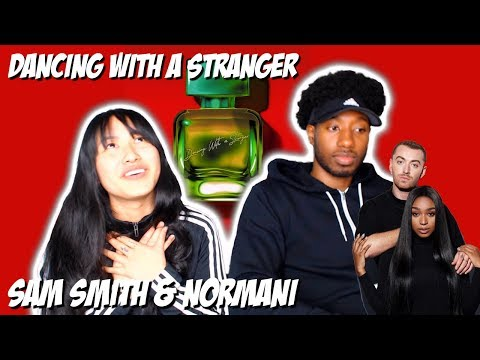 SAM SMITH & NORMANI - DANCING WITH A STRANGER | REACTION