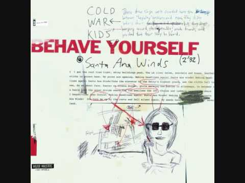 Cold War Kids - Santa Ana Winds