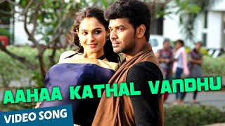 Official: Aahaa Kathal Vandhu Video Song | Valiyavan