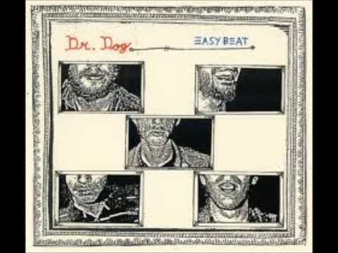 Dr Dog - Wake Up