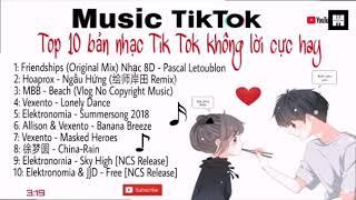 Top 10 bài nhạc tik tok không lời hay nhất