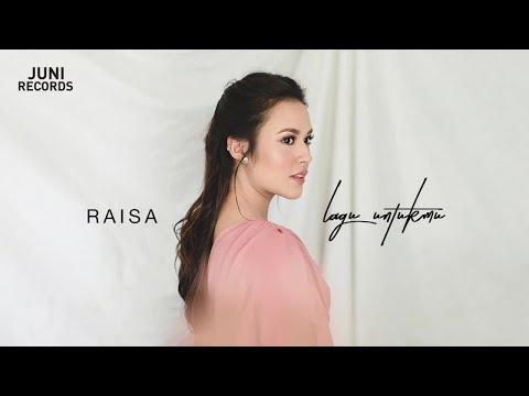 download lagu Raisa - Lagu Untukmu (Official Audio) gratis