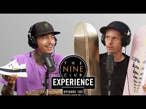 Nine Club EXPERIENCE #103 - Nyjah Huston, Lil Dre and Jonathan Perez, Manramp
