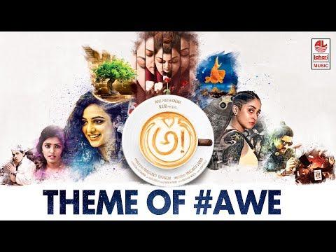 Theme of AWE - AWE Song With Lyrics -  అ! | Kajal Aggarwal, Nithya Menen, Regina | Nani, Ravi Teja