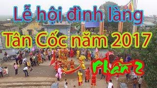 Lễ hội đình làng Tân Cốc - Tân Thành - Vụ Bản - Nam Định năm 2018  Đặc sắc múa rối nước tại Tân Cố c