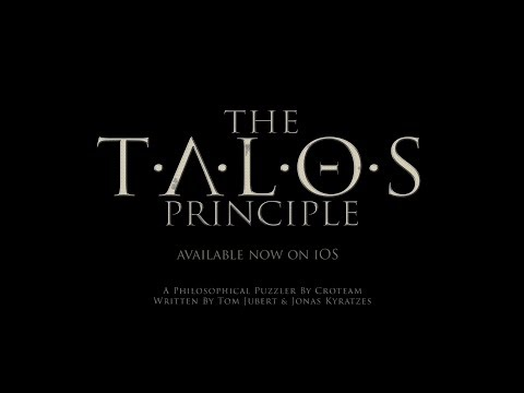 The Talos Principle - iOS Launch Trailer