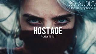 Billie Eilish - hostage [8D AUDIO]