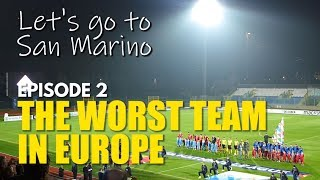 32 Years, 136 Matches, 0 Wins: The Unique Excitement of Watching The Worst Team In Europe