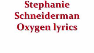 Watch Stephanie Schneiderman Oxygen video
